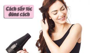 Bật mí 5 cách sấy tóc đúng nhất không phải ai cũng biết