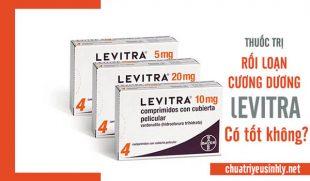 Thuốc Levitra có tác dụng gì? Liều lượng và cách dùng chi tiết