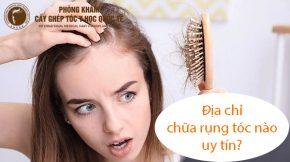 địa chỉ chữa rụng tóc nào uy tín